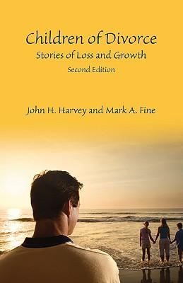 Children of Divorce By Harvey, John H./ Fine, Mark A.